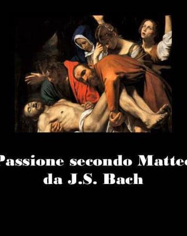 Perché una nuova versione della Passione secondo Matteo?